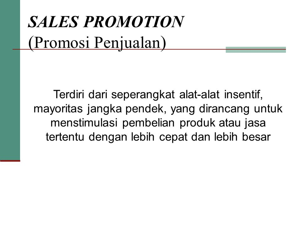 SALES PROMOTION (Promosi Penjualan)