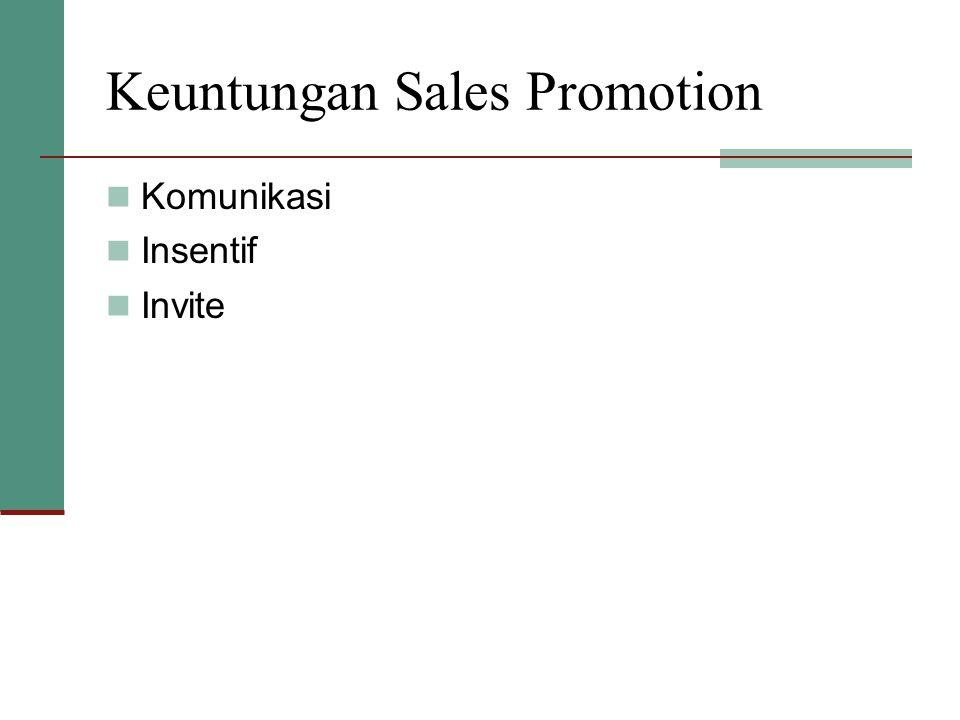 Keuntungan Sales Promotion