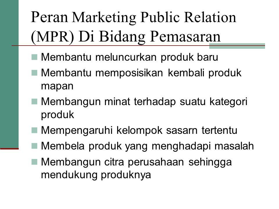 Peran Marketing Public Relation (MPR) Di Bidang Pemasaran