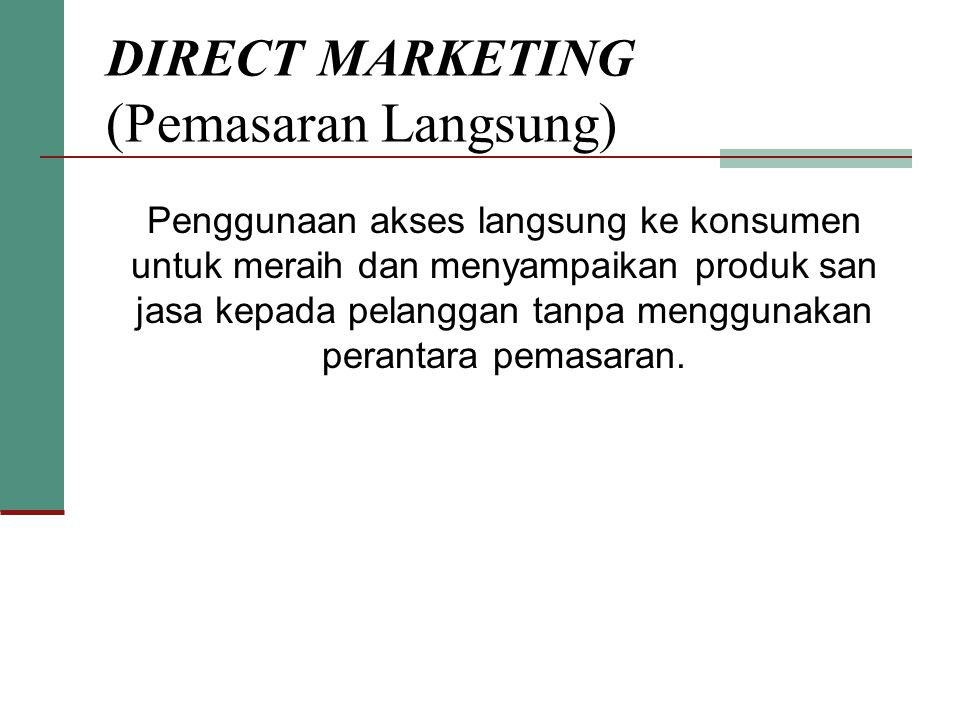 DIRECT MARKETING (Pemasaran Langsung)