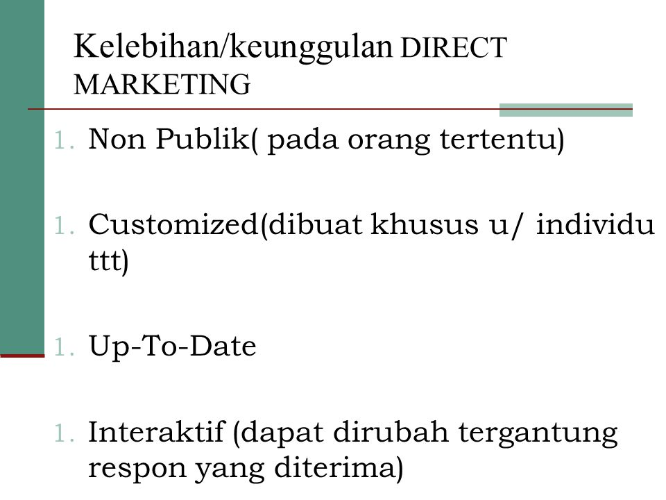 Kelebihan/keunggulan DIRECT MARKETING
