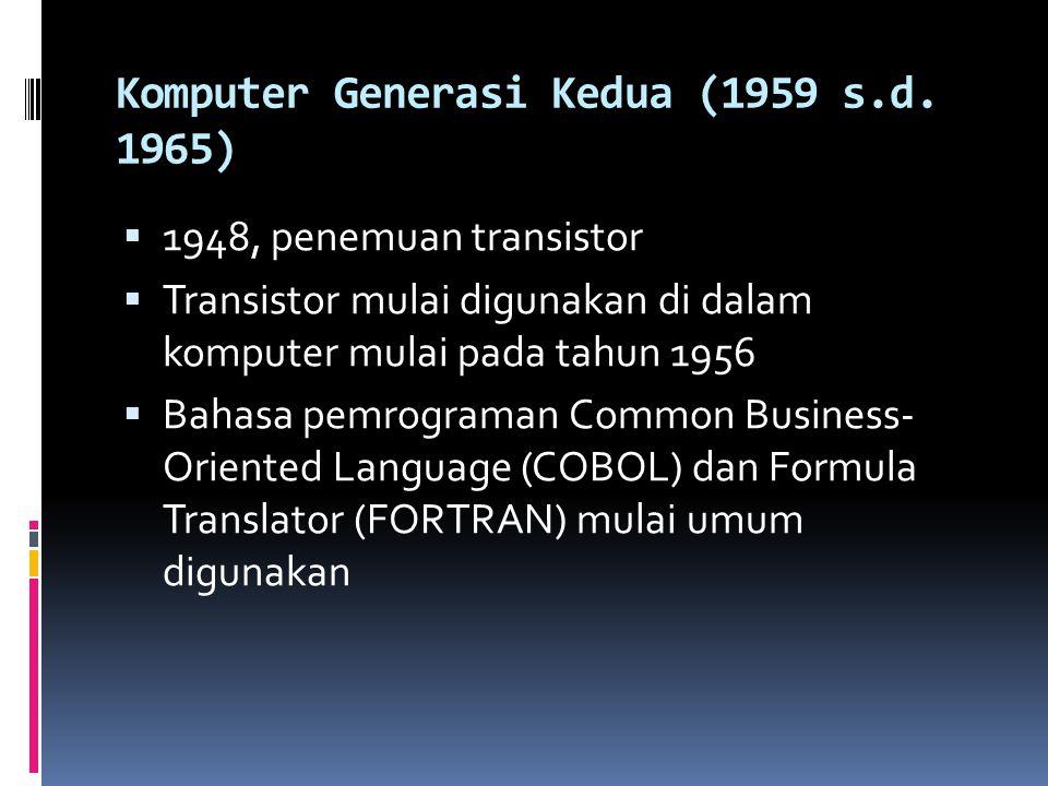 Komputer Generasi Kedua (1959 s.d. 1965)