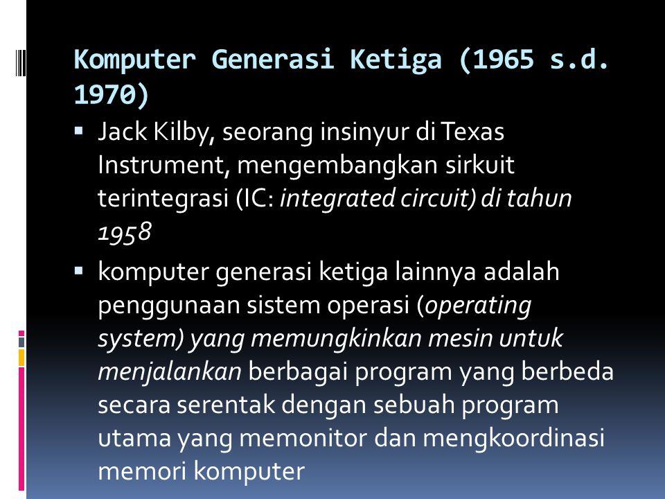 Komputer Generasi Ketiga (1965 s.d. 1970)