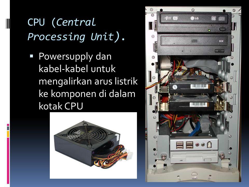 CPU (Central Processing Unit).
