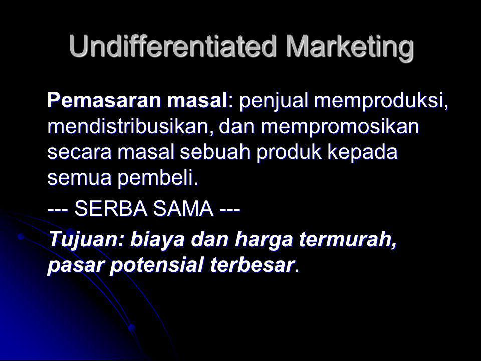 Undifferentiated Marketing