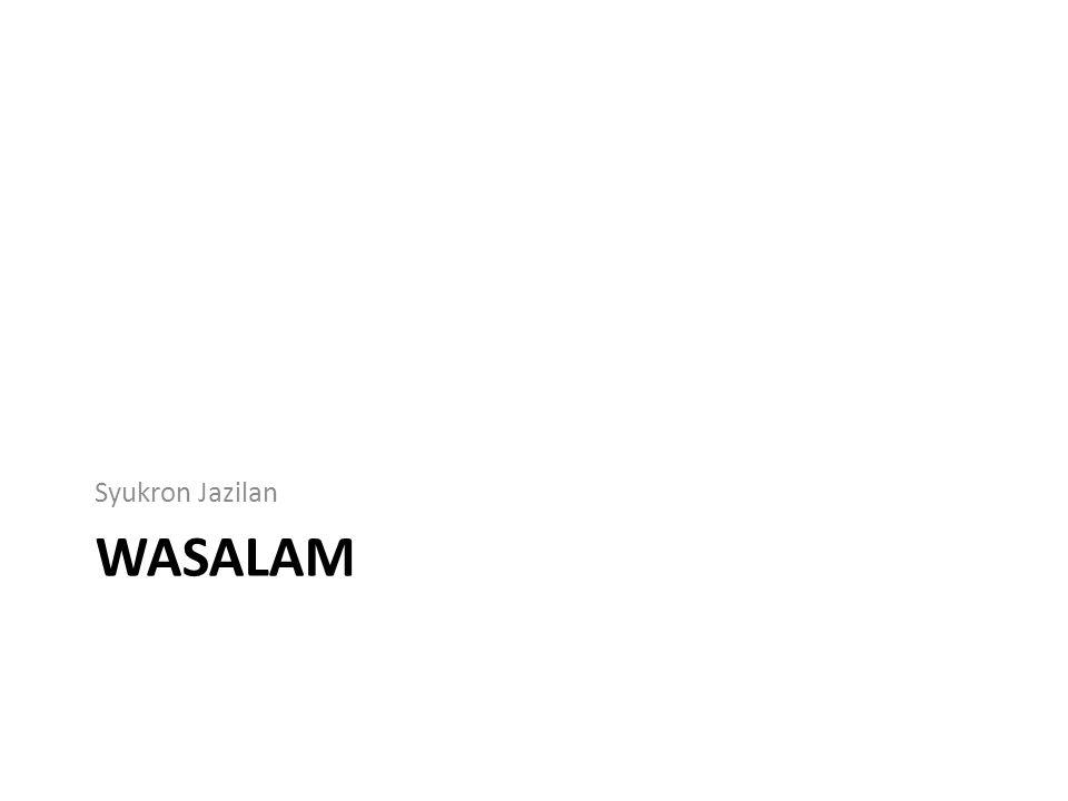 Syukron Jazilan wasalam
