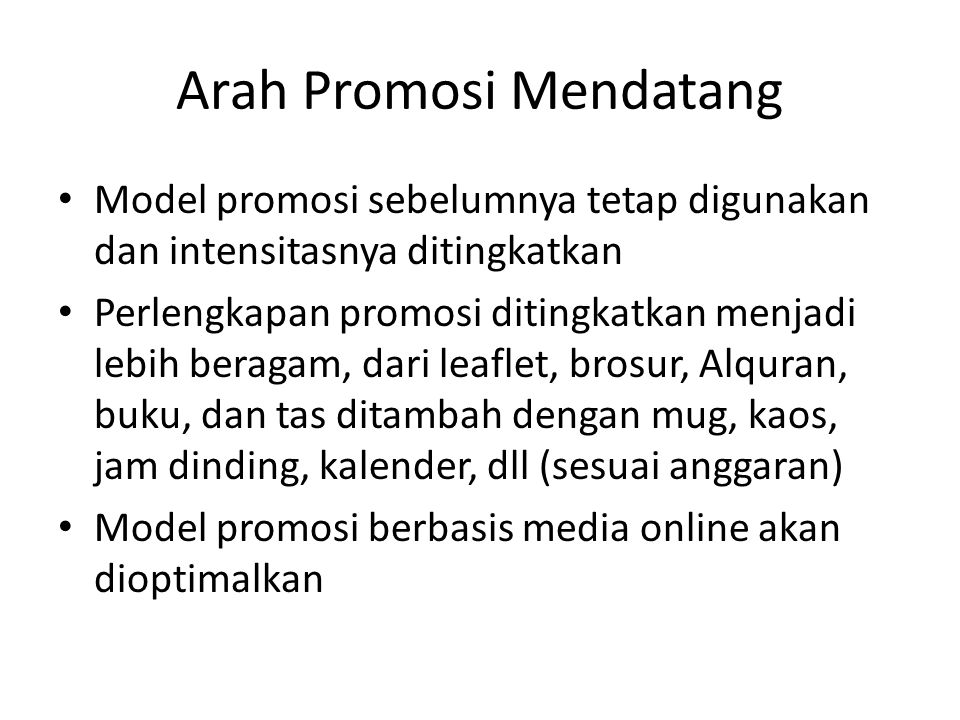 Arah Promosi Mendatang