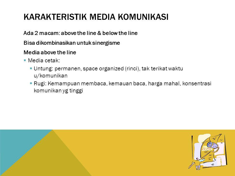 Karakteristik media komunikasi
