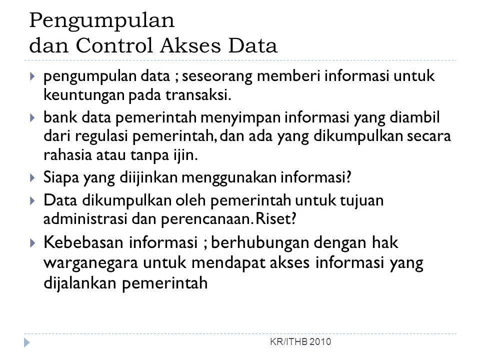 Pengumpulan dan Control Akses Data