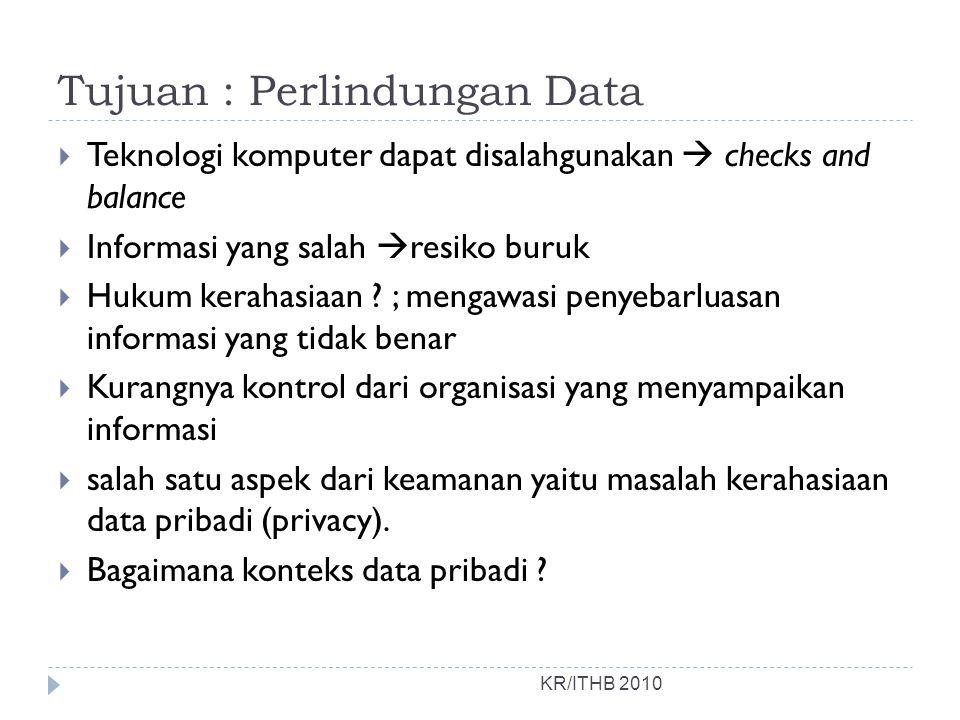 Tujuan : Perlindungan Data