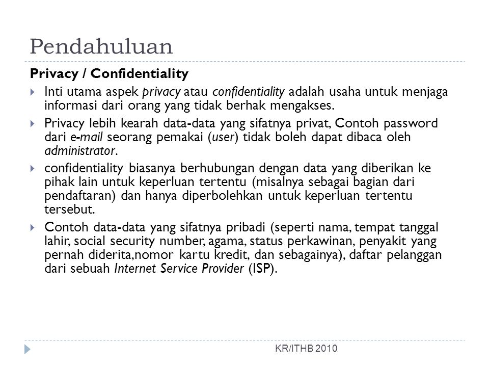 Pendahuluan Privacy / Confidentiality