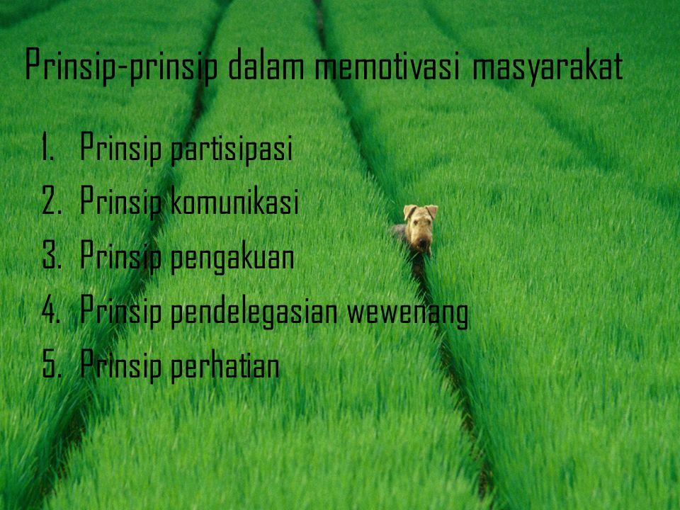 Prinsip-prinsip dalam memotivasi masyarakat