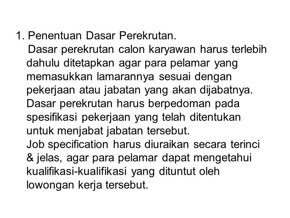 1. Penentuan Dasar Perekrutan.