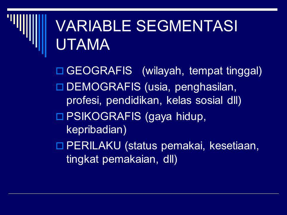 VARIABLE SEGMENTASI UTAMA