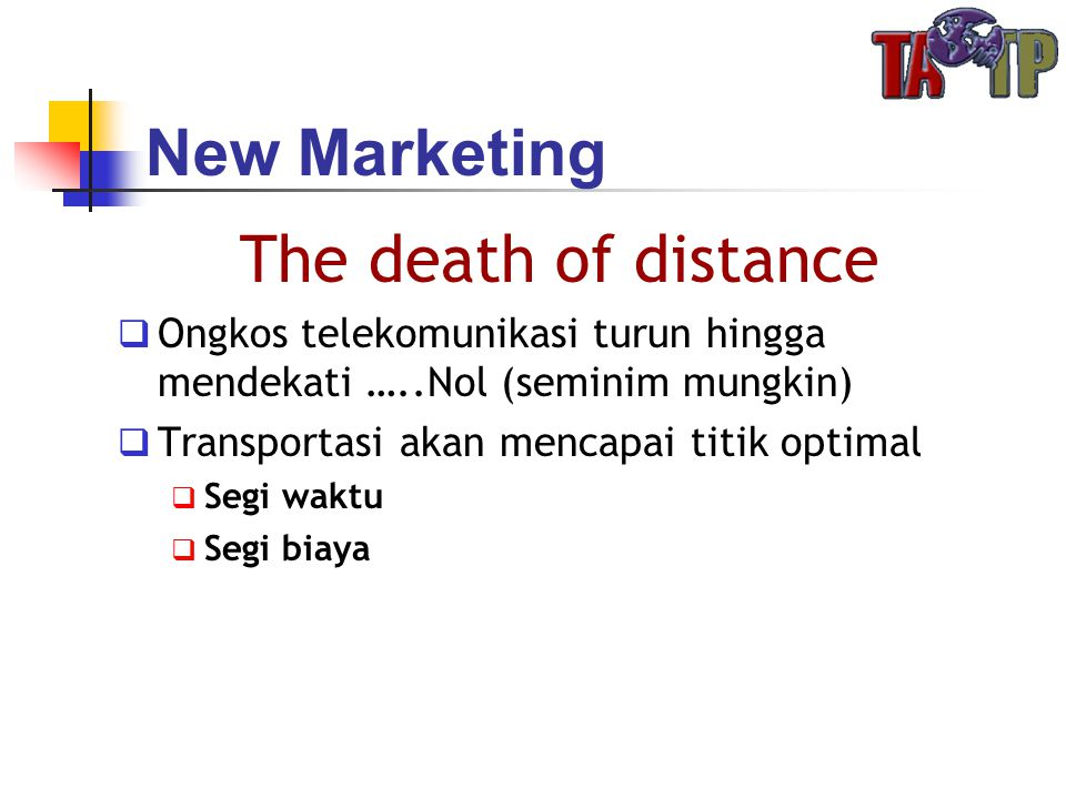New Marketing The death of distance