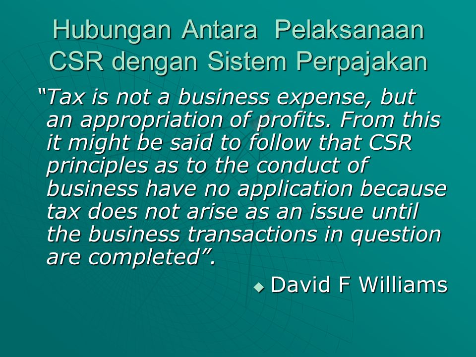 Hubungan Antara Pelaksanaan CSR dengan Sistem Perpajakan