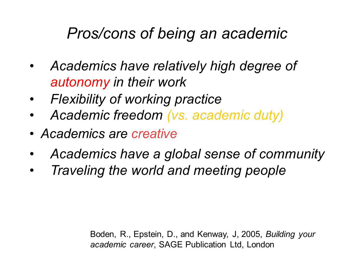 Pros/cons of being an academic