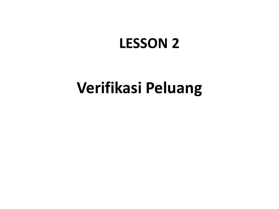LESSON 2 Verifikasi Peluang