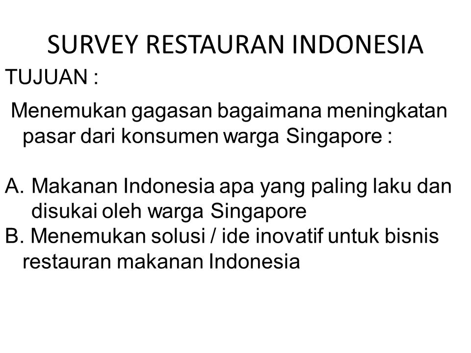 SURVEY RESTAURAN INDONESIA