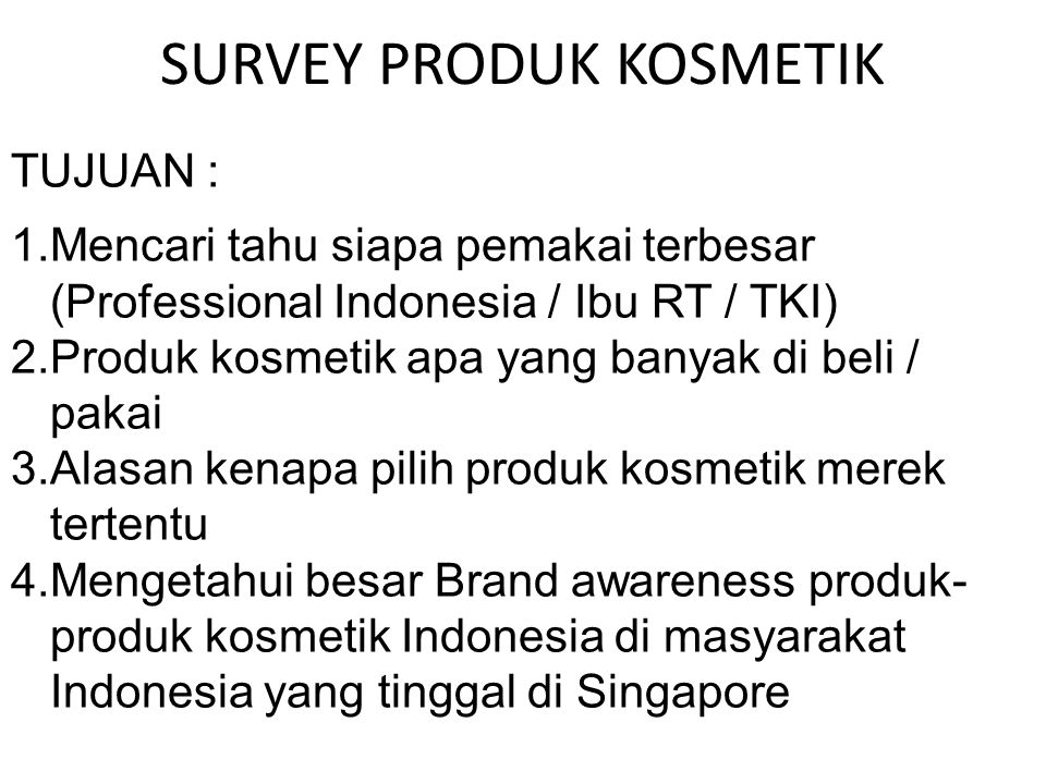 SURVEY PRODUK KOSMETIK