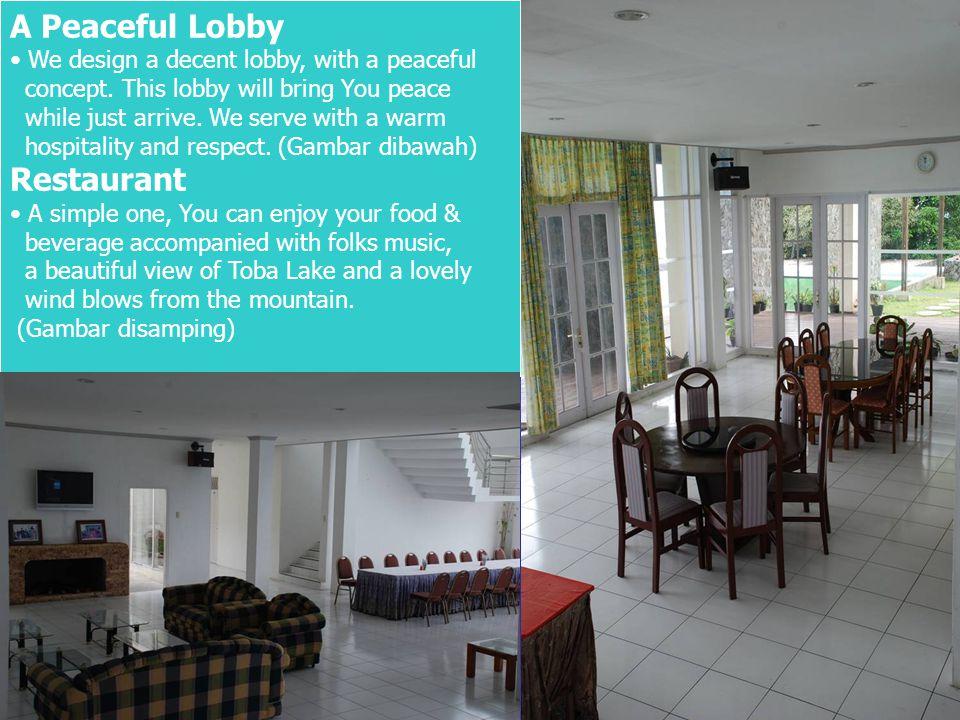 A Peaceful Lobby Restaurant We design a decent lobby, with a peaceful