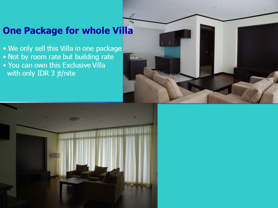 One Package for whole Villa