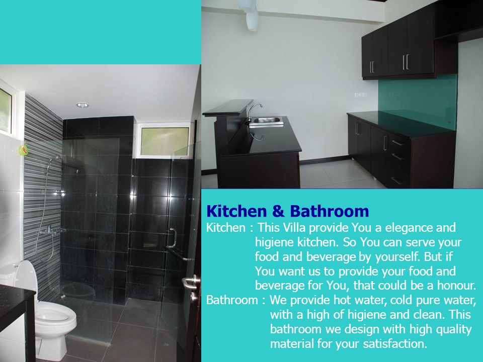 Kitchen & Bathroom Kitchen : This Villa provide You a elegance and
