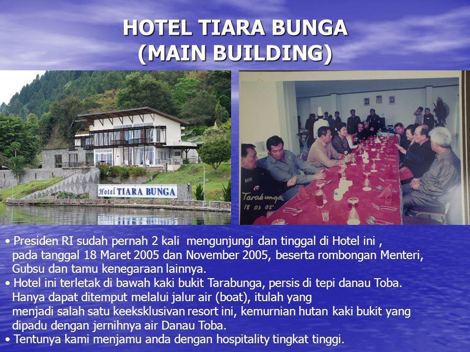 HOTEL TIARA BUNGA (MAIN BUILDING)