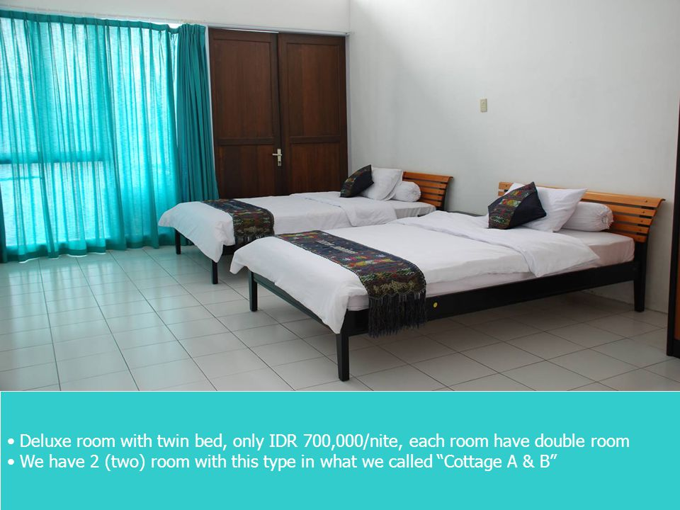 Deluxe room with twin bed, only IDR 700,000/nite, each room have double room