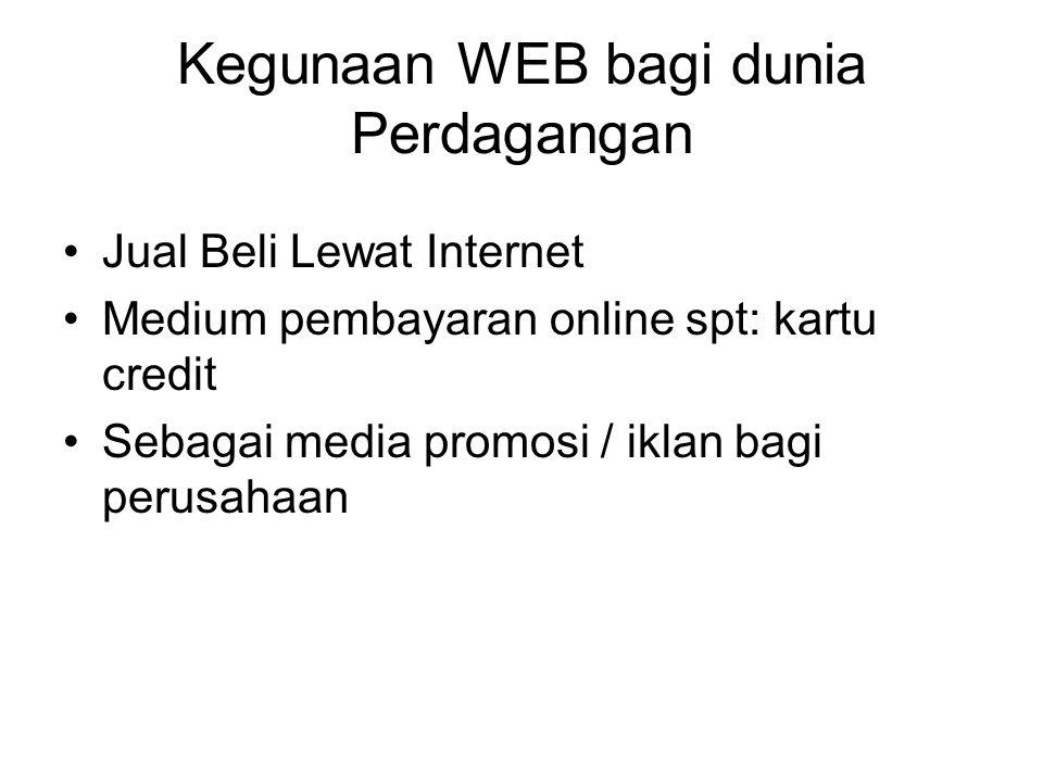 Kegunaan WEB bagi dunia Perdagangan