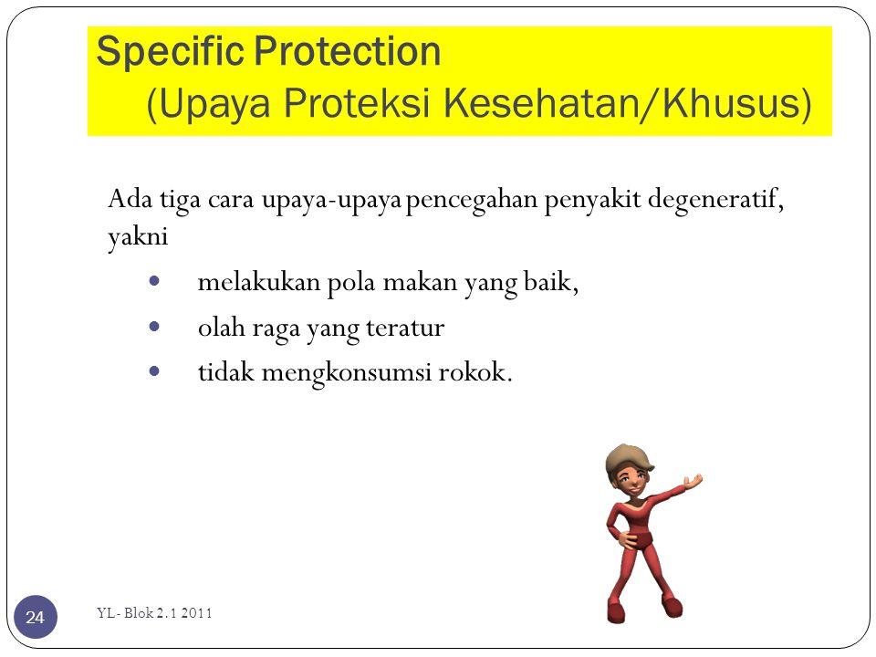 Specific Protection (Upaya Proteksi Kesehatan/Khusus)