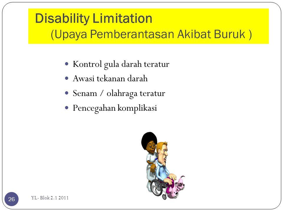 Disability Limitation (Upaya Pemberantasan Akibat Buruk )