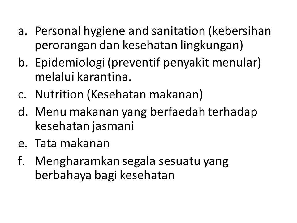 Personal hygiene and sanitation (kebersihan perorangan dan kesehatan lingkungan)