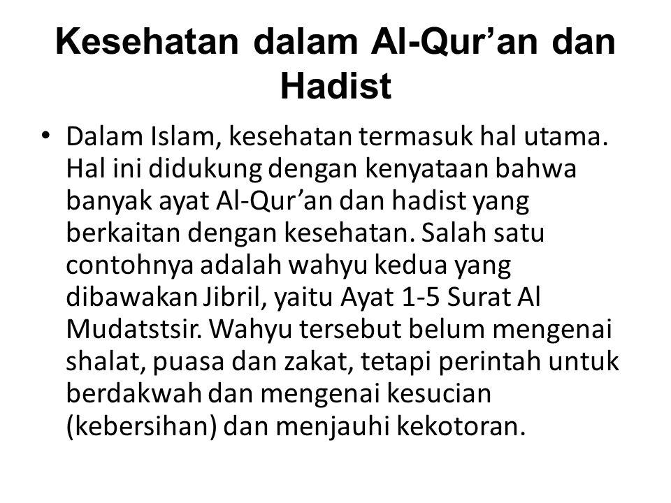 Kesehatan dalam Al-Qur'an dan Hadist