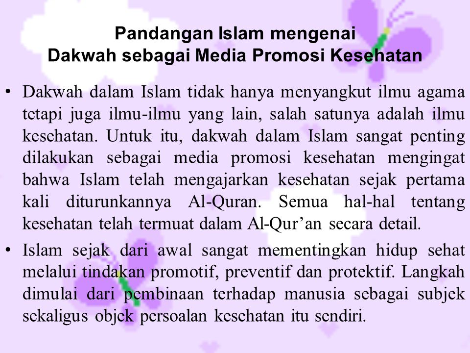 Pandangan Islam mengenai Dakwah sebagai Media Promosi Kesehatan