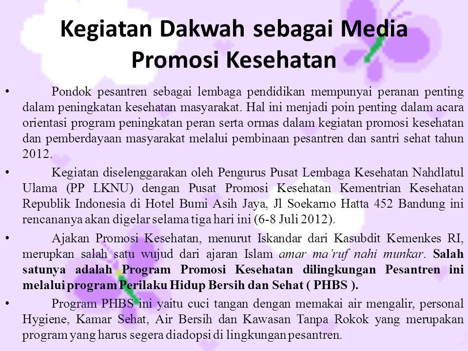 Kegiatan Dakwah sebagai Media Promosi Kesehatan