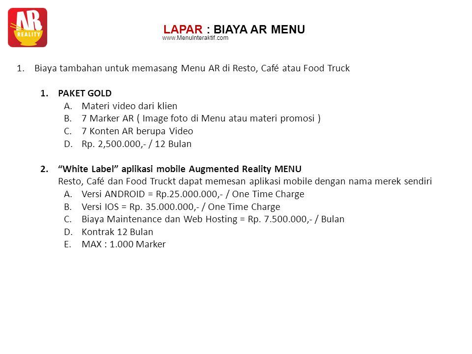 LAPAR : BIAYA AR MENU www.MenuInteraktif.com. Biaya tambahan untuk memasang Menu AR di Resto, Café atau Food Truck.