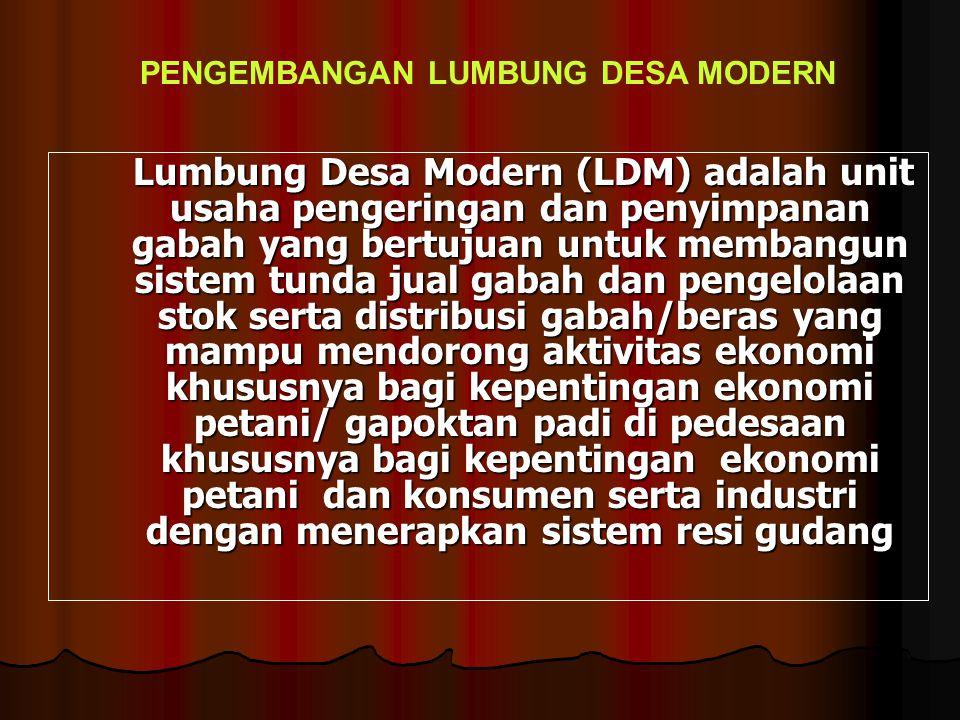 PENGEMBANGAN LUMBUNG DESA MODERN