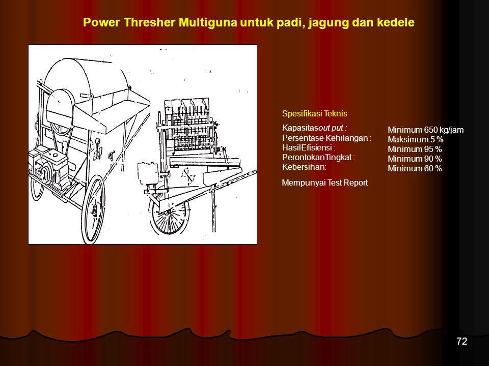 Power Thresher Multiguna untuk padi, jagung dan kedele