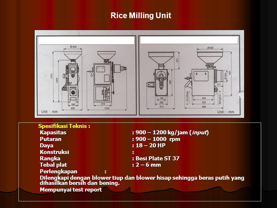 Rice Milling Unit Spesifikasi Teknis :