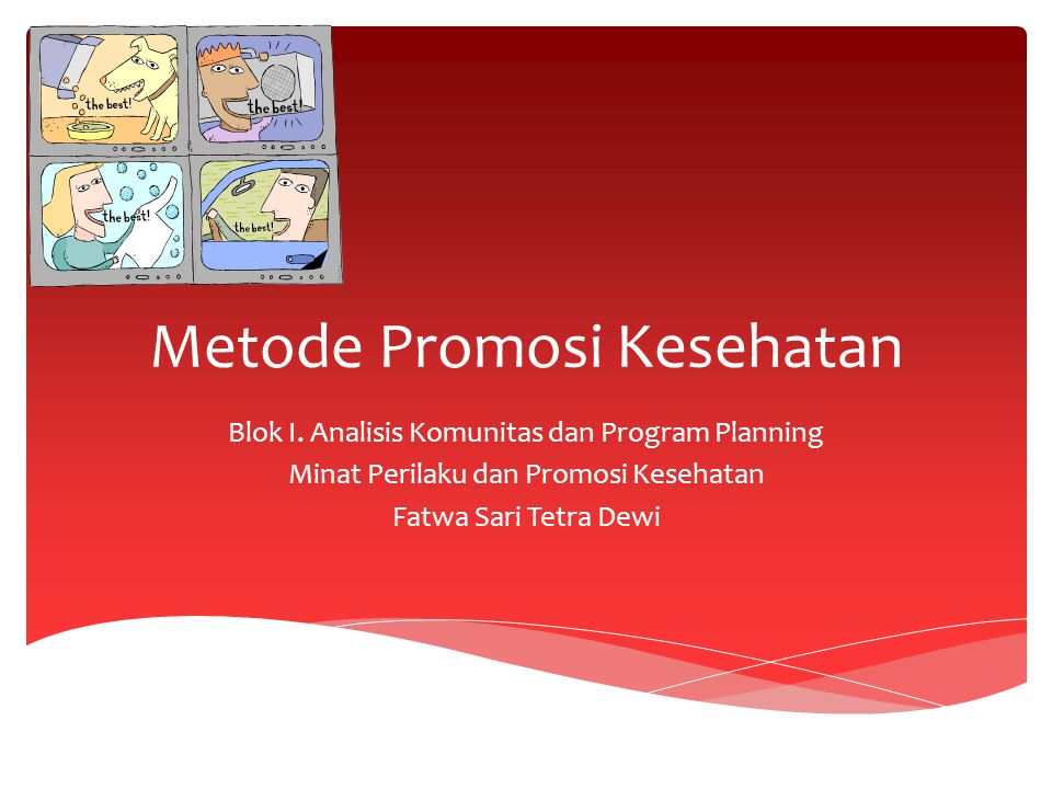 Metode Promosi Kesehatan