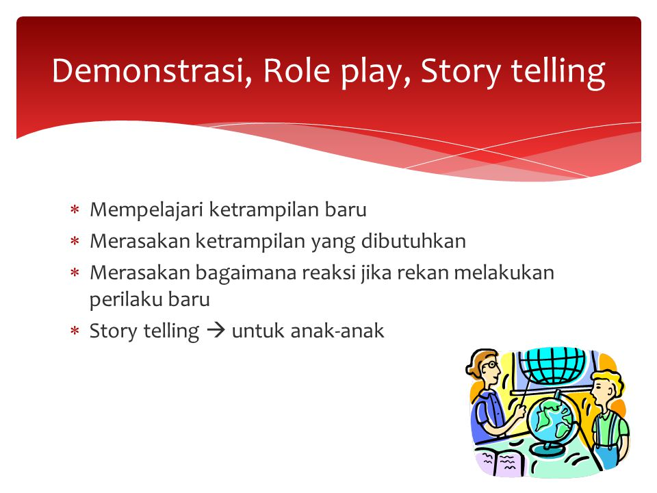 Demonstrasi, Role play, Story telling