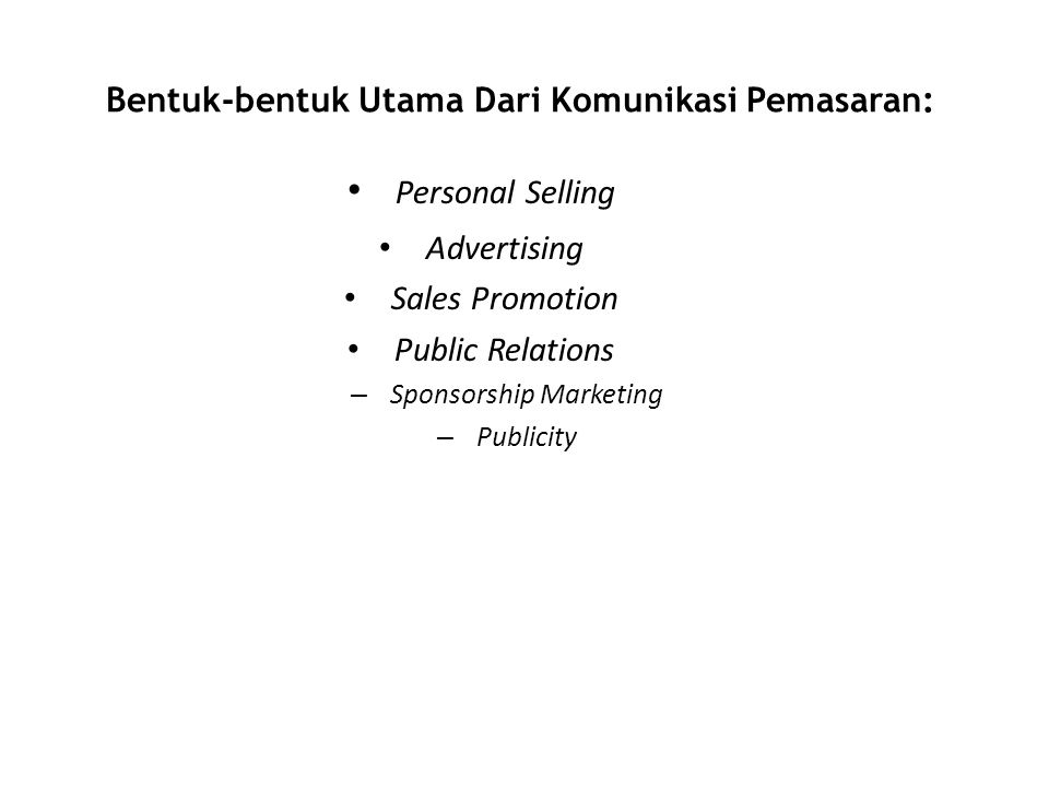 Bentuk-bentuk Utama Dari Komunikasi Pemasaran: