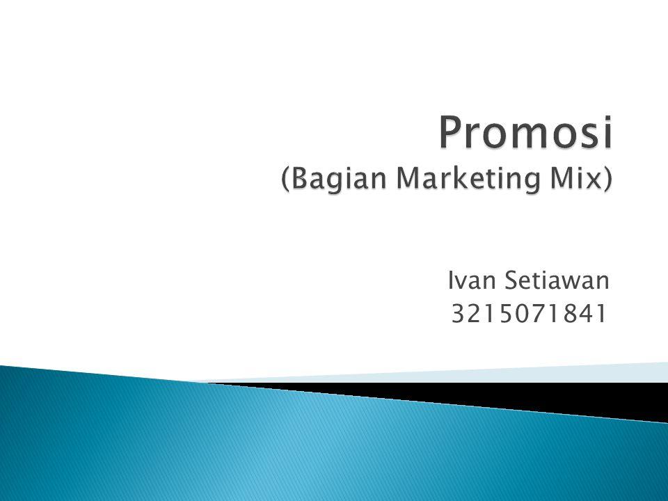 Promosi (Bagian Marketing Mix)