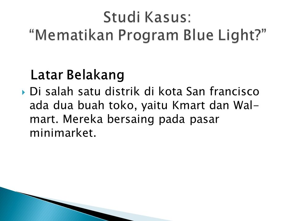 Studi Kasus: Mematikan Program Blue Light