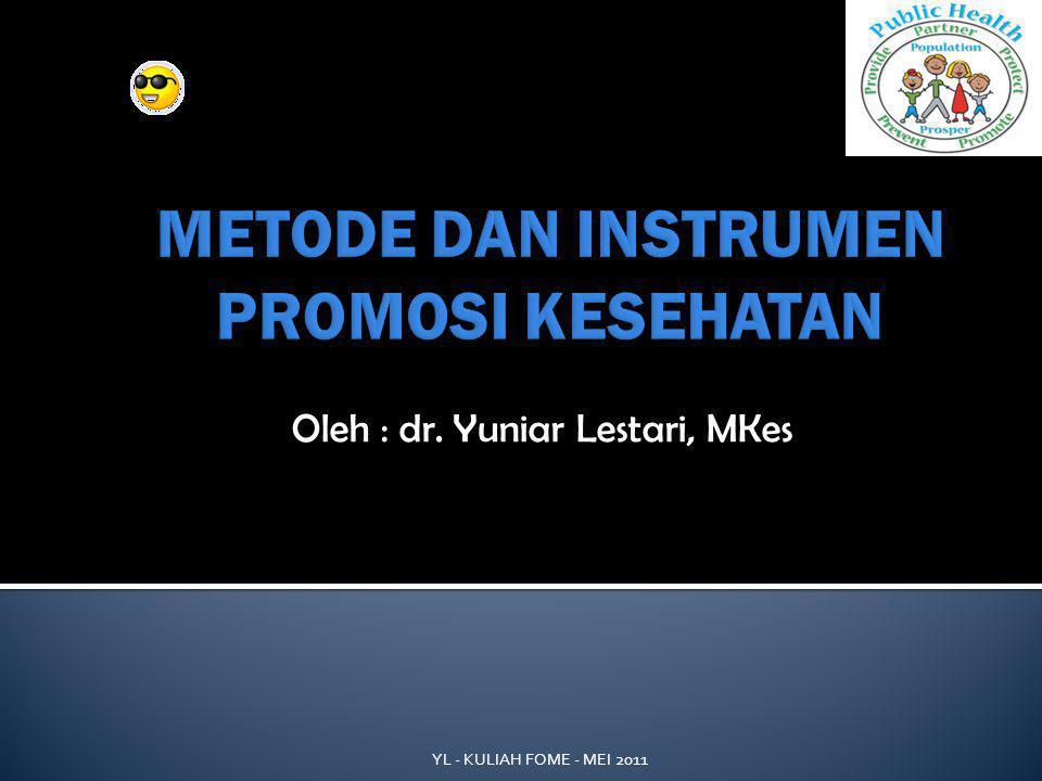 METODE DAN INSTRUMEN PROMOSI KESEHATAN