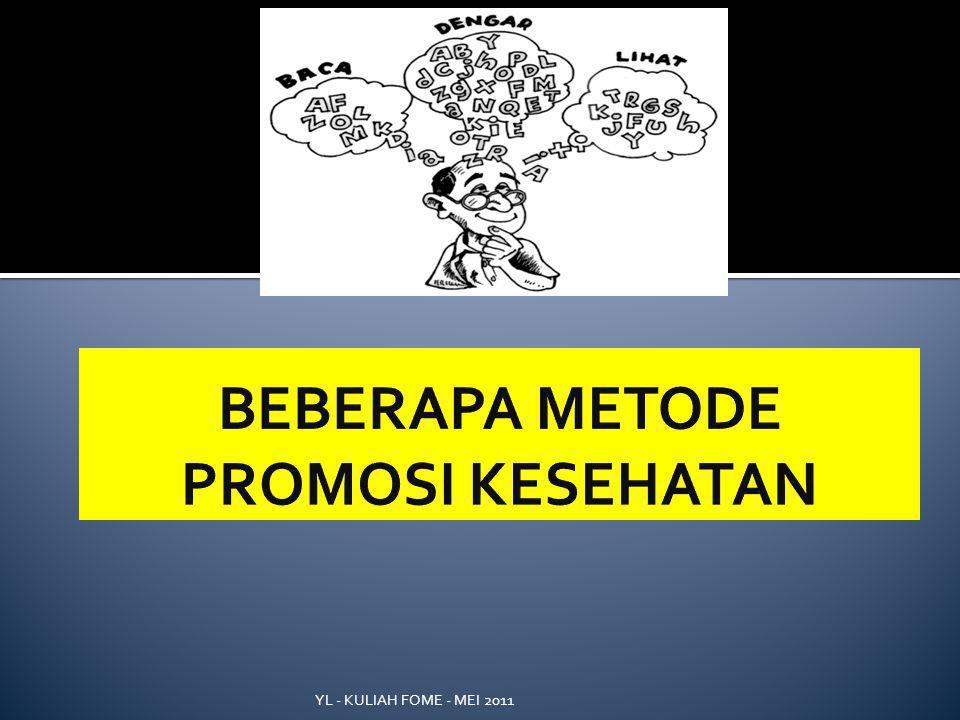 BEBERAPA METODE PROMOSI KESEHATAN
