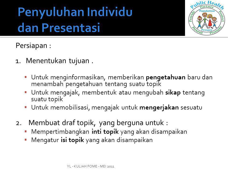 Penyuluhan Individu dan Presentasi