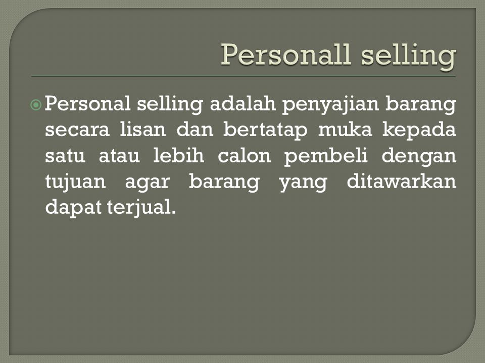 Personall selling