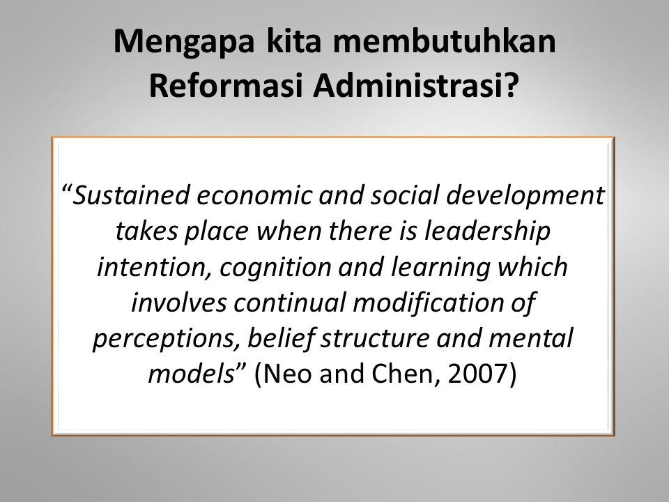 Mengapa kita membutuhkan Reformasi Administrasi